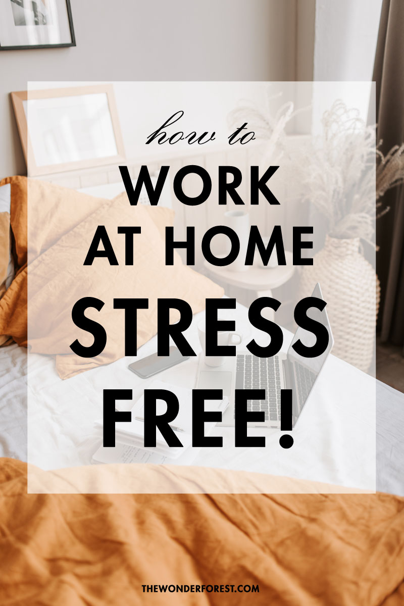 working from home stress-free