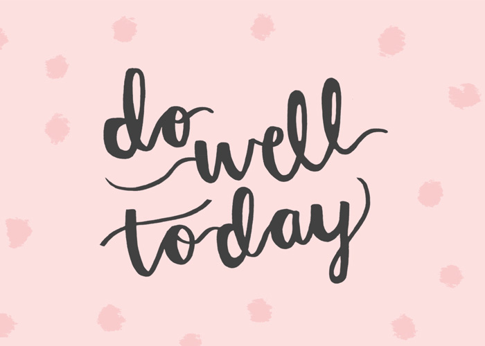 "DIGITAL DRESSINGS // ""Do Well Today"" Desktop & iPhone Wallpapers"