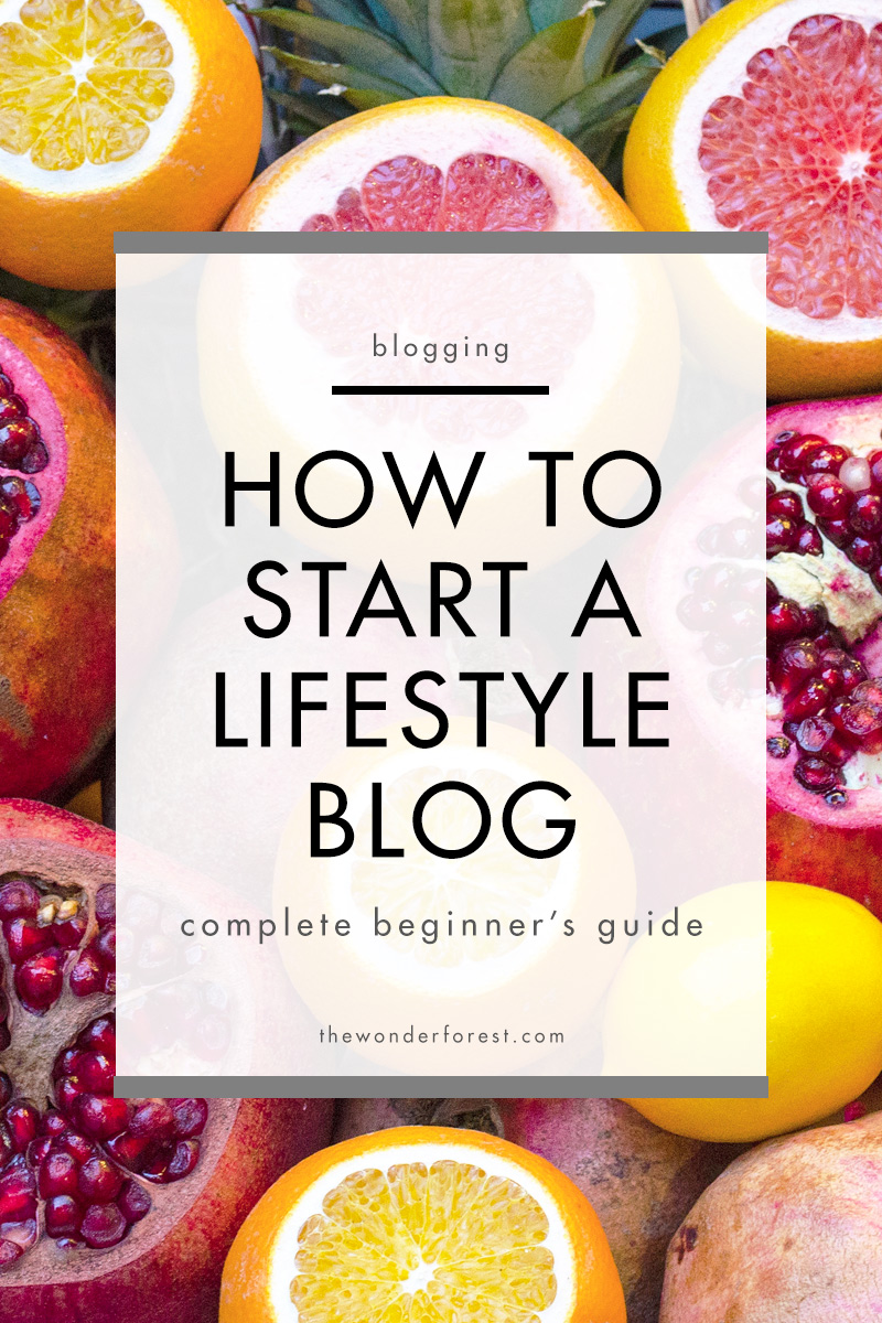 Start a lifestyle blog the right way!