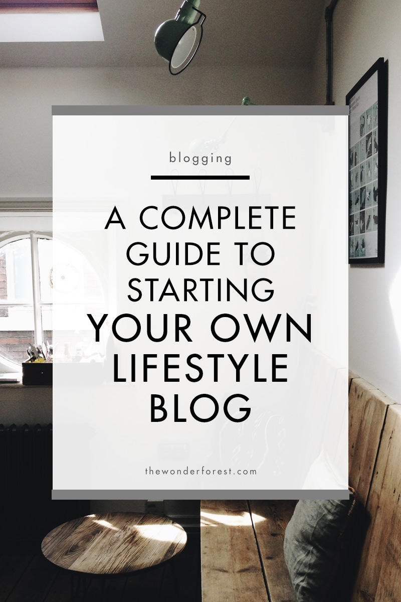 Everything you need to know to start a lifestyle blog