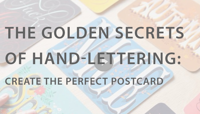 The Golden Secrets of Hand-Lettering: Create the Perfect Postcard