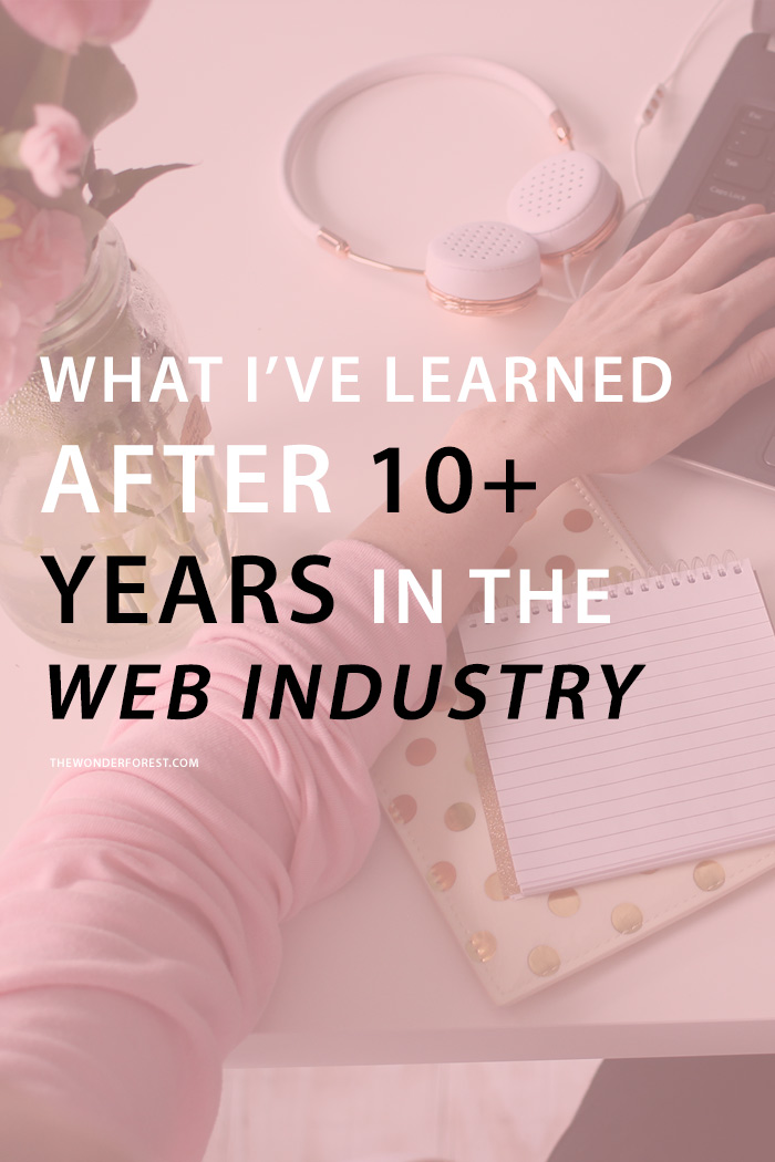 What I've Learned After 10+ Years in the Web Industry