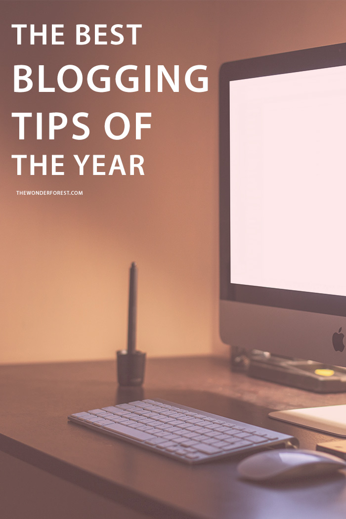The Best Blogging Tips of The Year