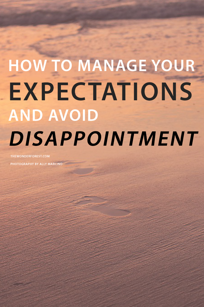 How to Manage Expectations and Avoid Disappointment