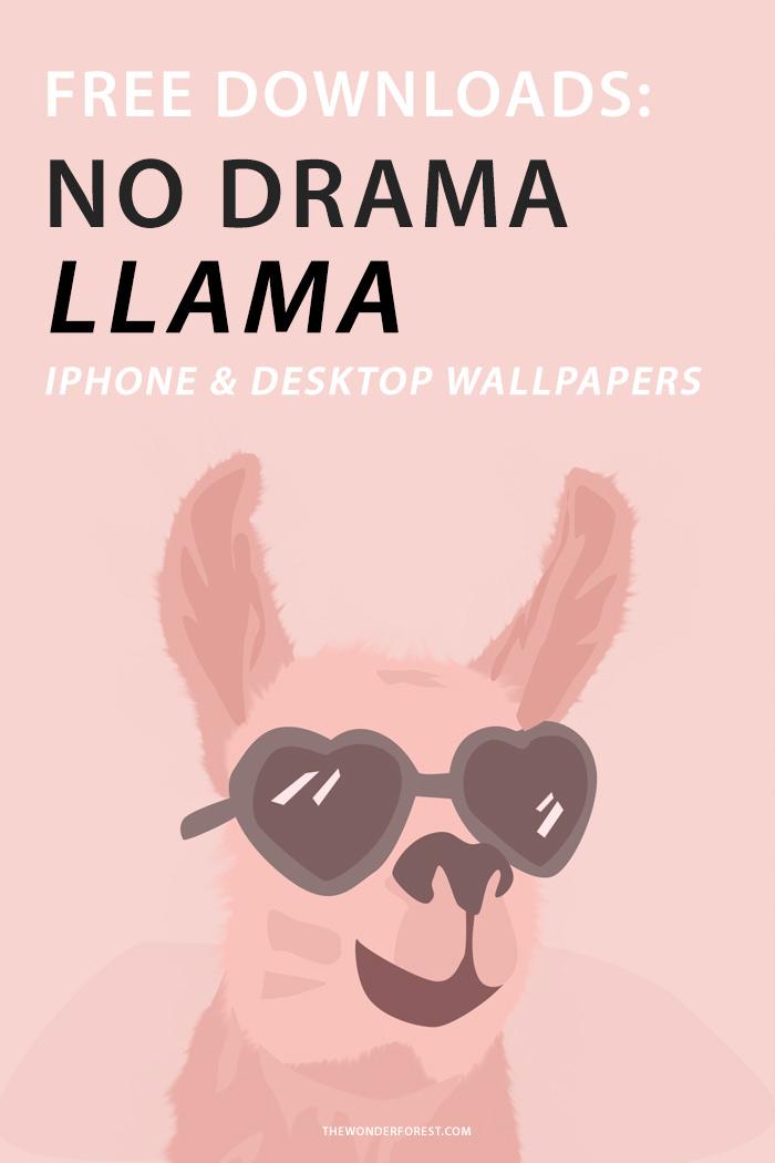 No Drama Llama iPhone and Desktop Wallpapers
