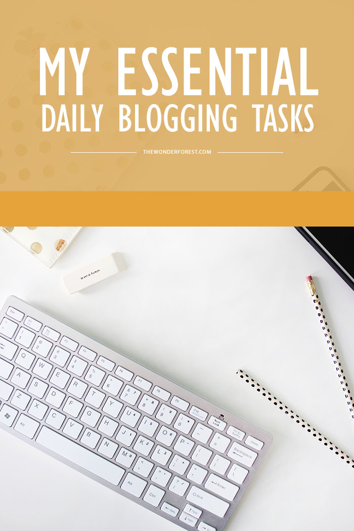 Essential Blogging Tasks for Any Blogger