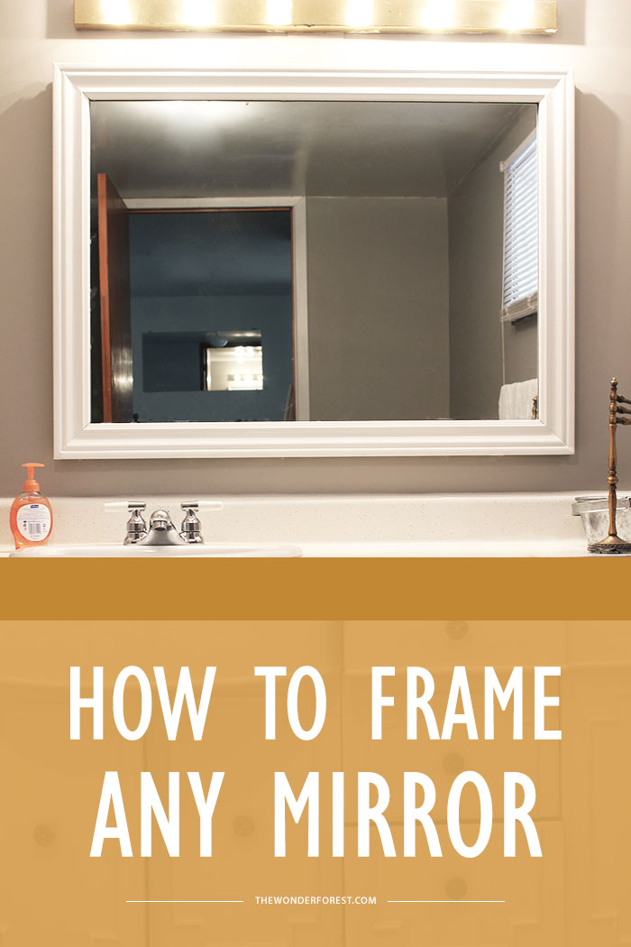 How To Frame A Mirror Quickly And Easily Wonder Forest