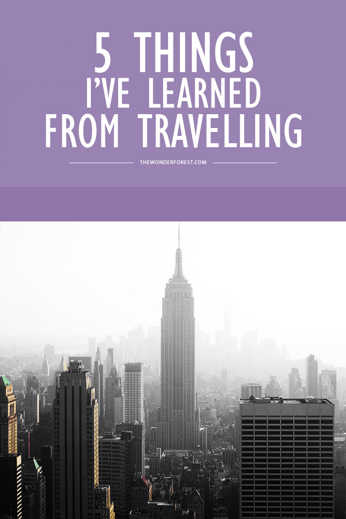 5 Things I've Learned From Travelling