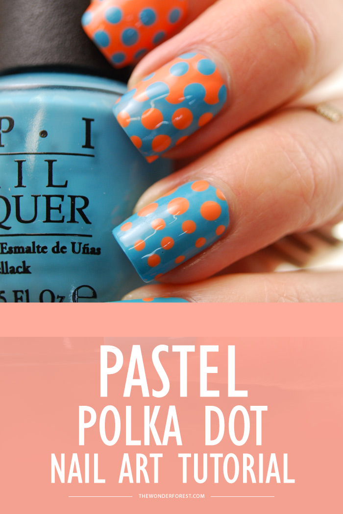 Pastel Polka Dots Nail Art Tutorial Wonder Forest