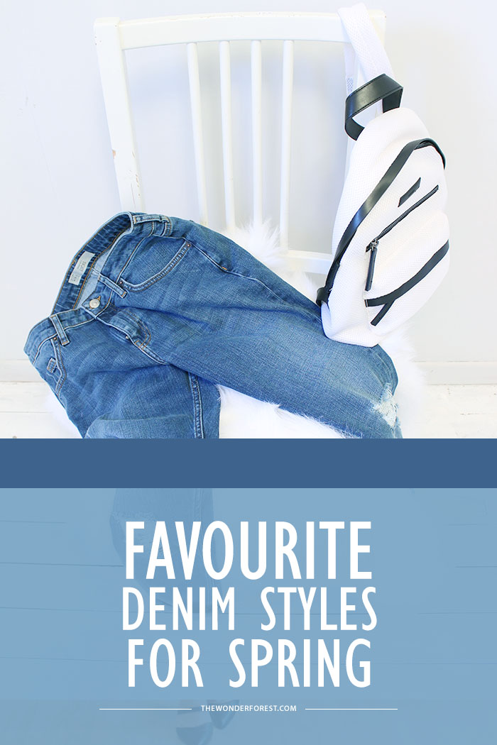 Favourite Denim Styles for Spring
