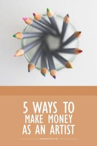 5 Ways to Make Money as an Artist