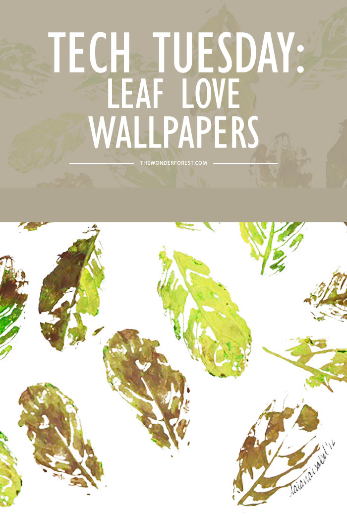 Tech Tuesday: Leaf Love Wallpapers