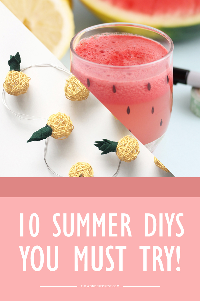 10 Summer DIYs you MUST TRY!