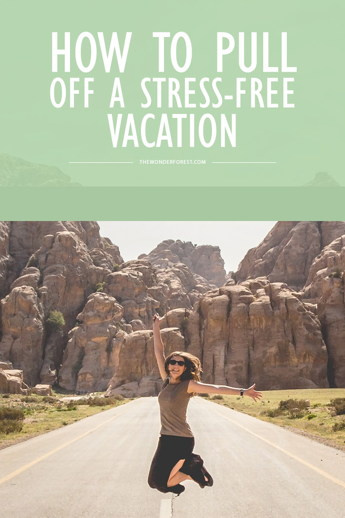 How to Pull Off a Stress-Free Vacation