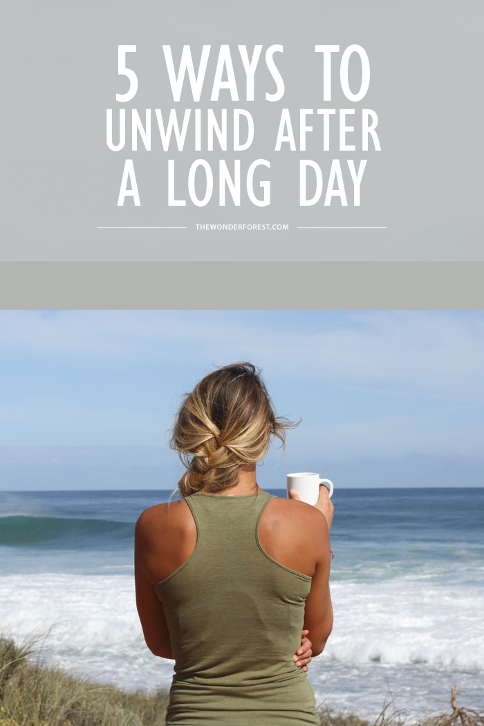 5 Ways to Unwind After a Long Day