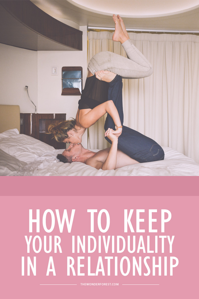 How to Keep Your Individuality in a Relationship