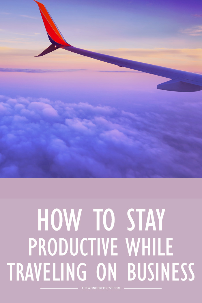 How to Stay Productive While Traveling on Business