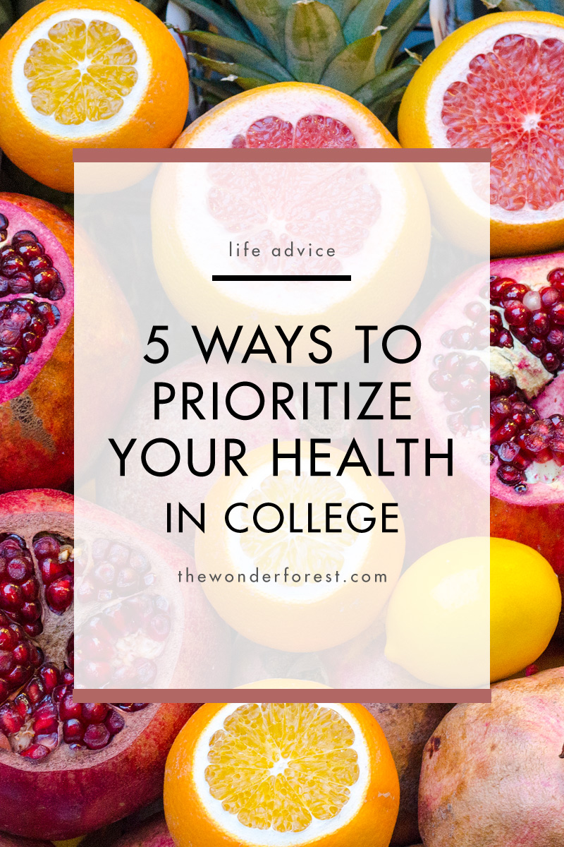 5 Ways to Prioritize Your Health in College