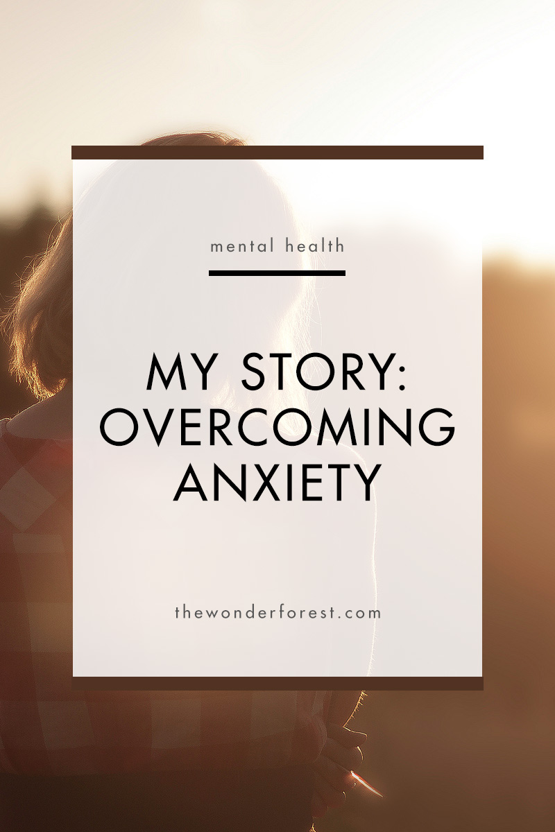 My Story: Overcoming Anxiety