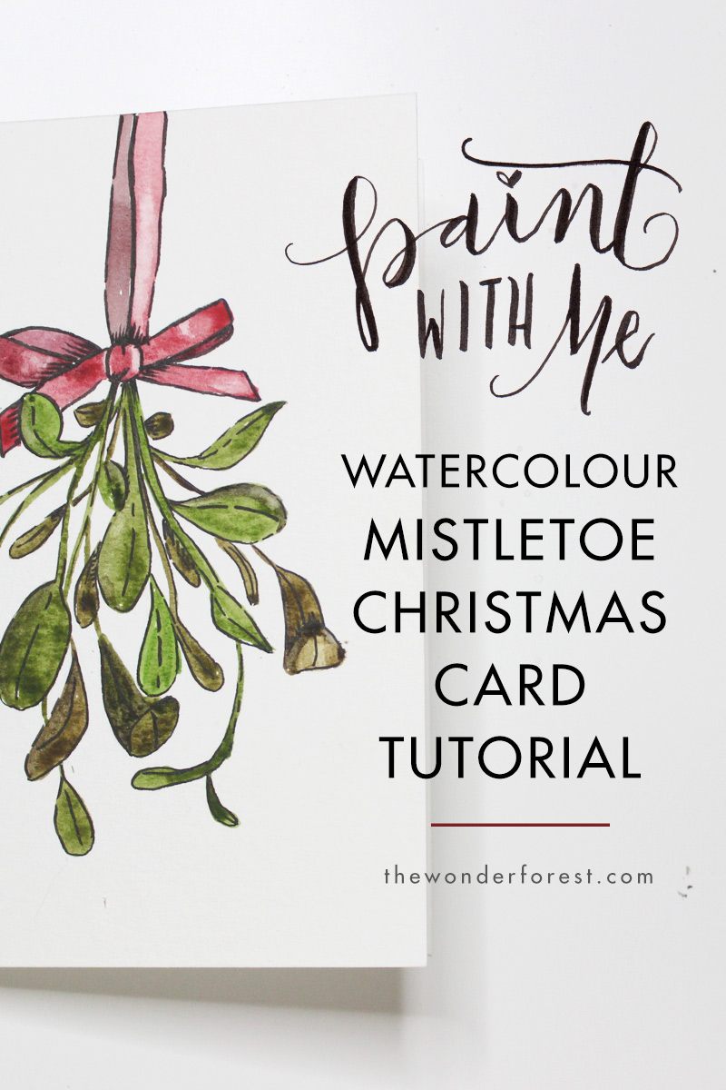 Paint With Me: Mistletoe Watercolour Christmas Card Tutorial ...