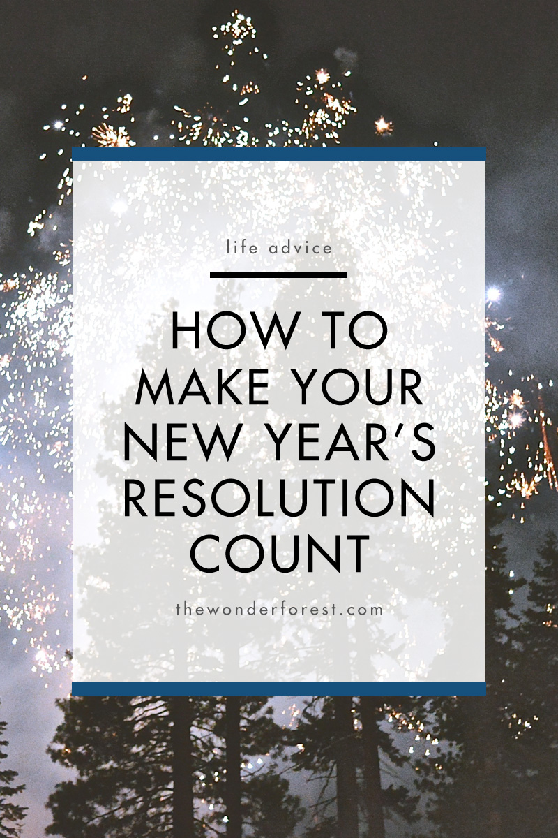 How to Make Your New Year's Resolution Count