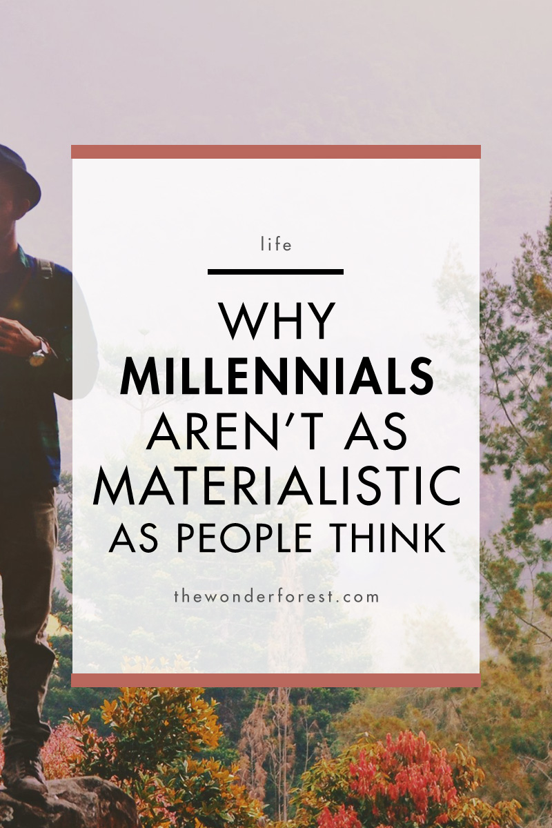 Why Millennials Aren't as Materialistic as People Think