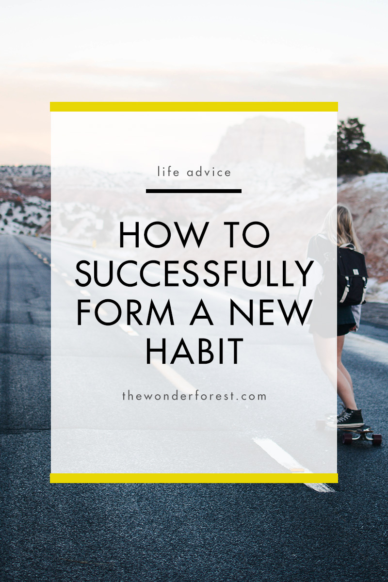 How to Successfully Form a New Habit