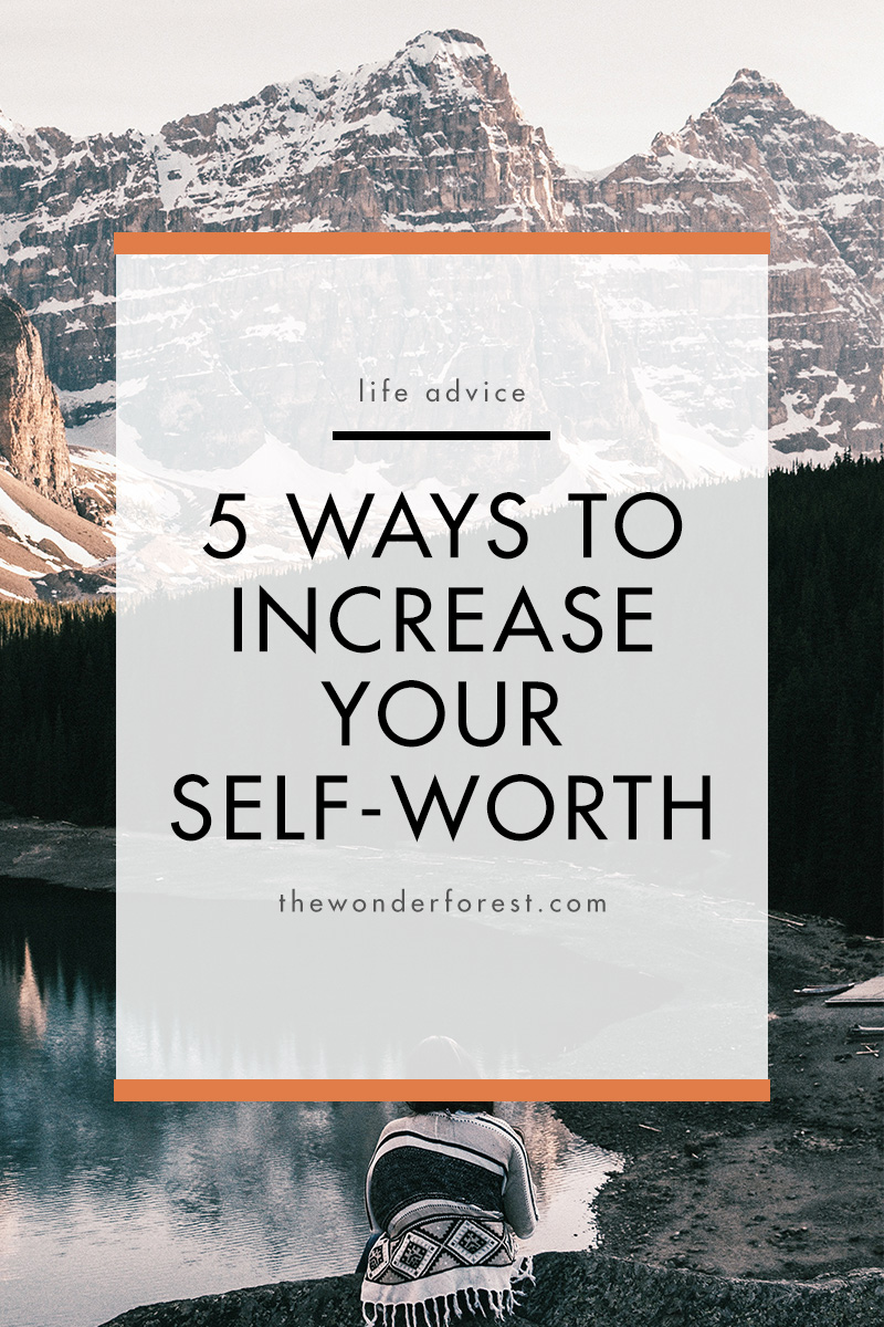 5 Ways to Increase Your Self-Worth