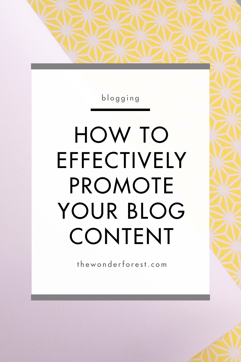 How to Effectively Promote Your Blog Content