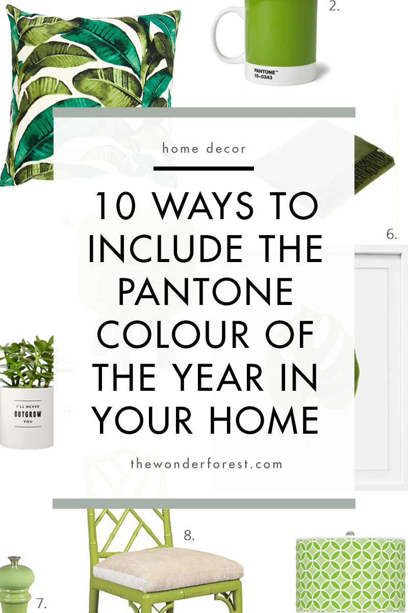 10 Ways to Include the Pantone Colour of the Year In Your Home