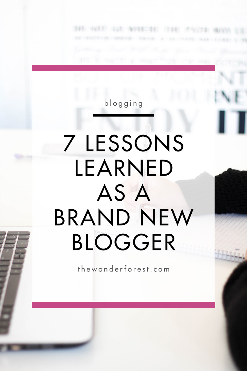 7 Lessons Learned as a Brand New Blogger