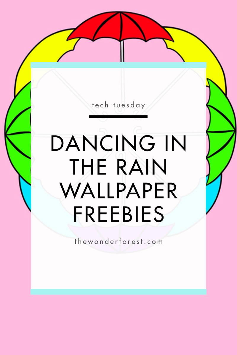 Dancing in the Rain Wallpaper Freebies