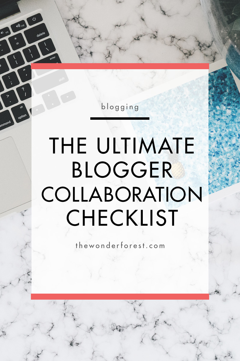 The Ultimate Blogger Collaboration Checklist