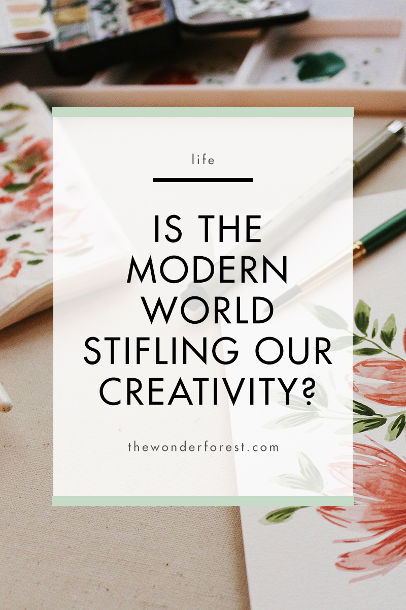 Is the Modern World Stifling Our Creativity?