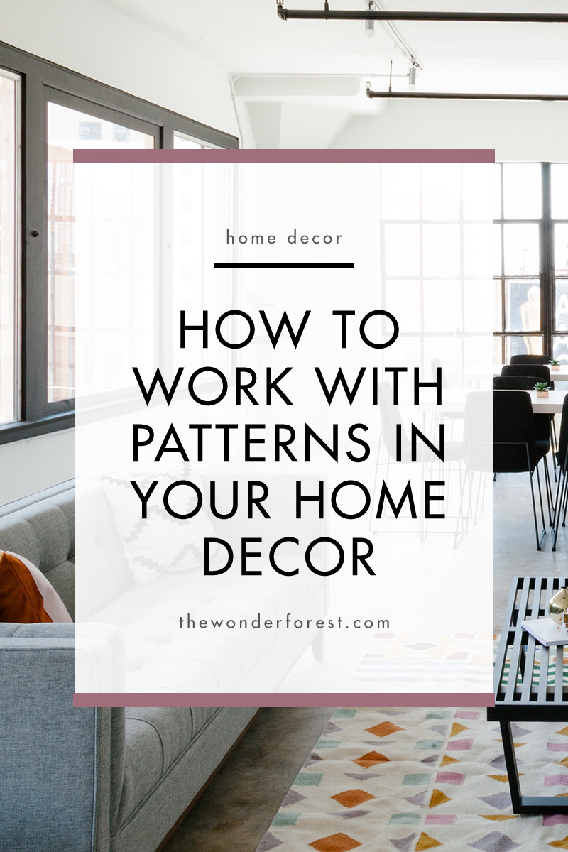 How to Use Patterns in Your Home Decor