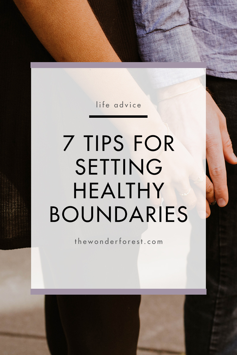 7 Tips for Setting Healthy Boundaries