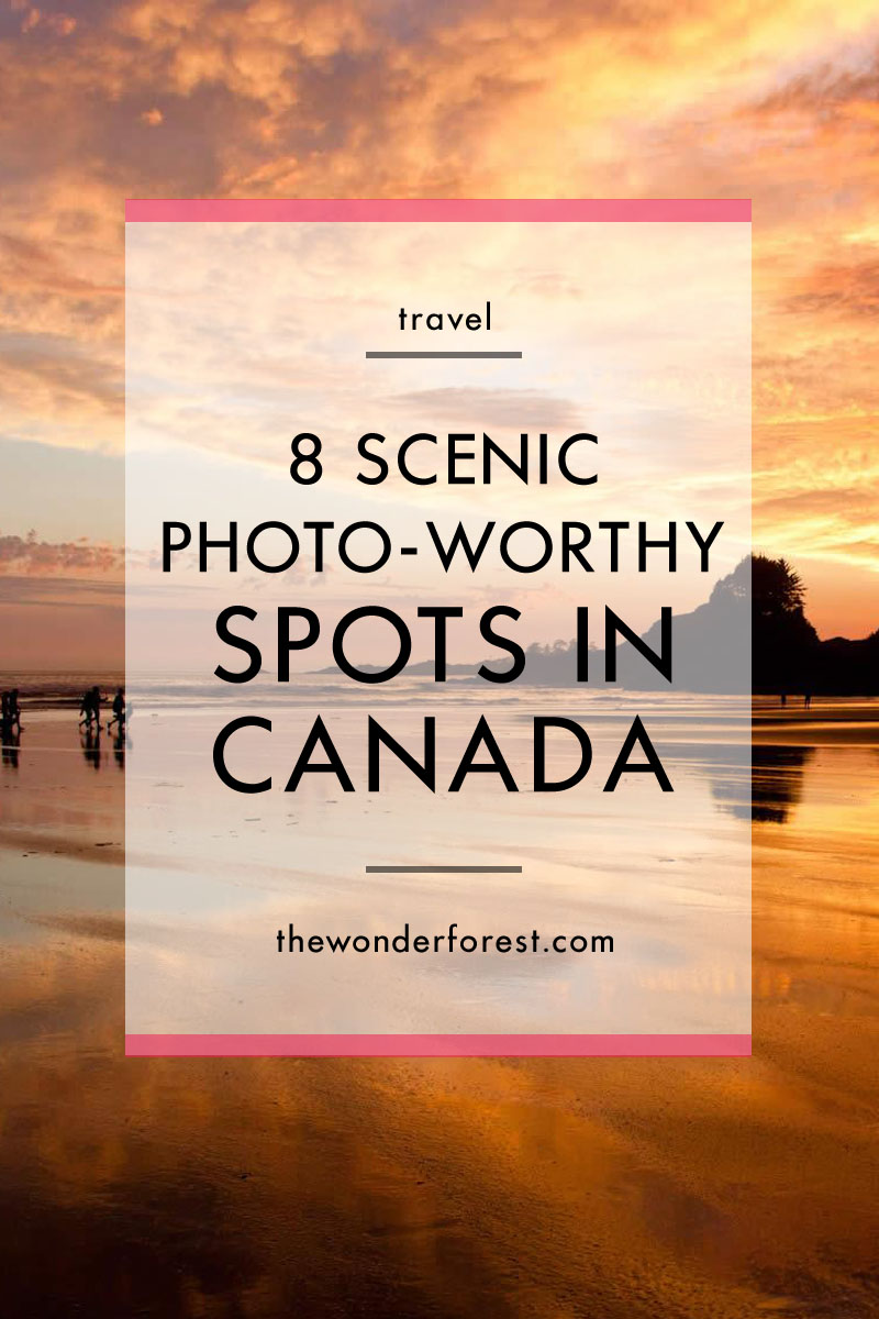 8 Scenic Photo-Worthy Spots in Canada