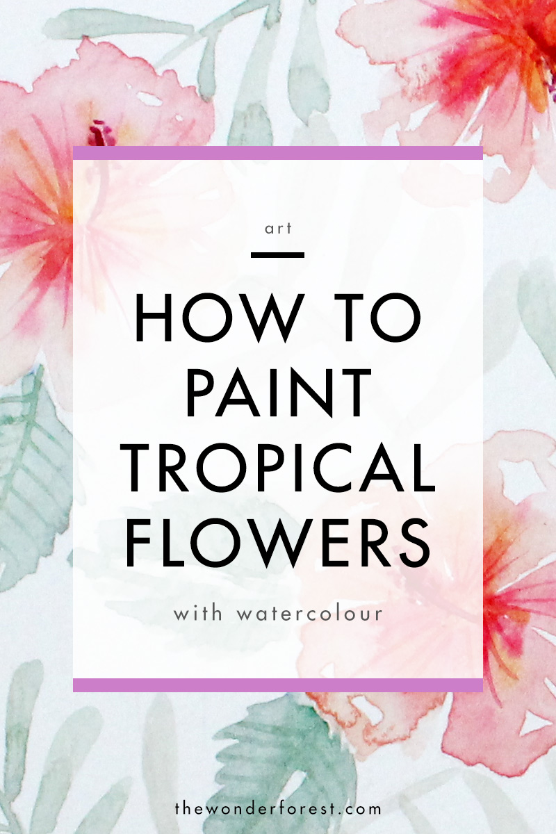 How To Paint Tropical Flowers in Watercolour