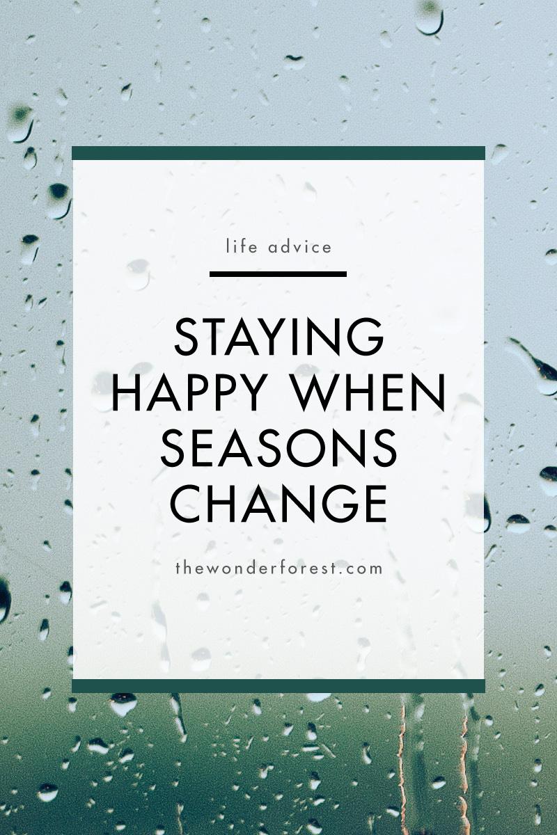 Staying Happy When Seasons Change