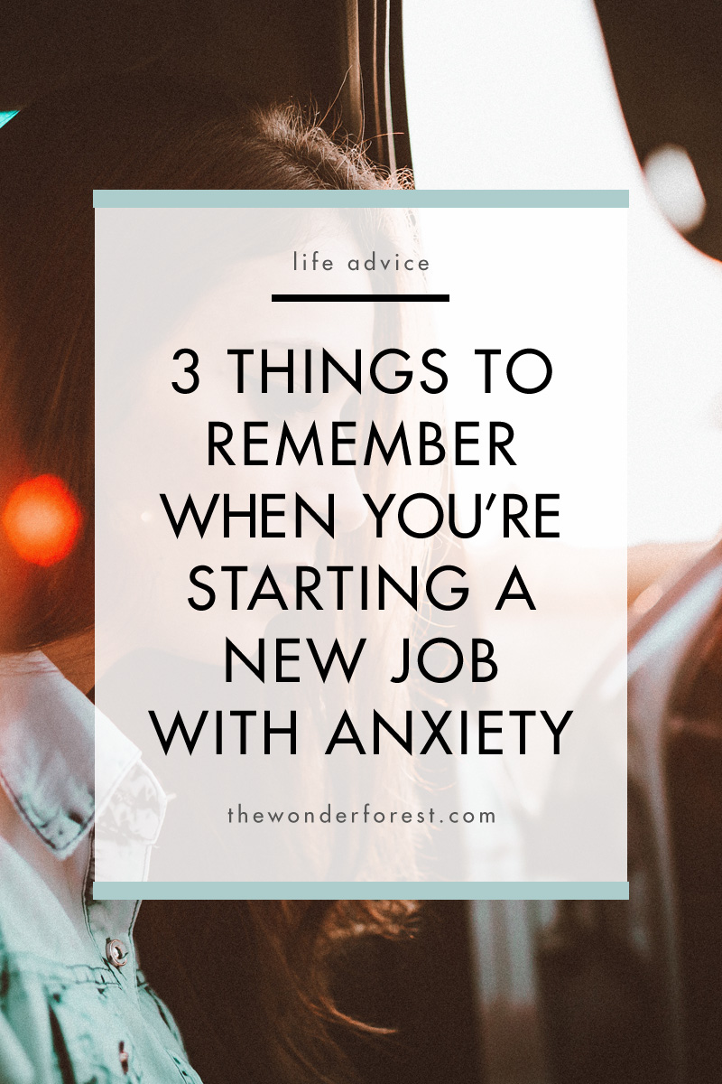3 Things to Remember When You're Starting a New Job With Anxiety