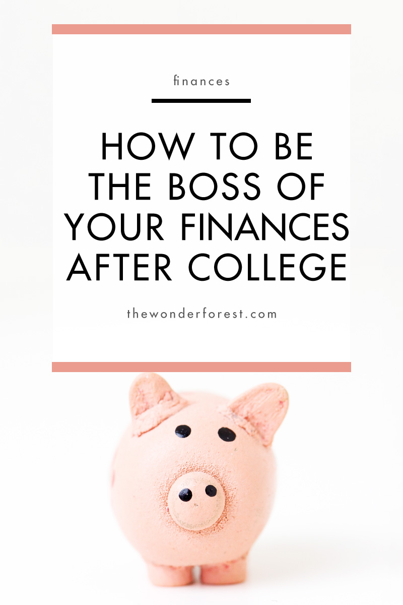 How to Be the Boss of Your Finances After College