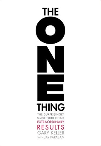 The ONE Thing – Gary Keller