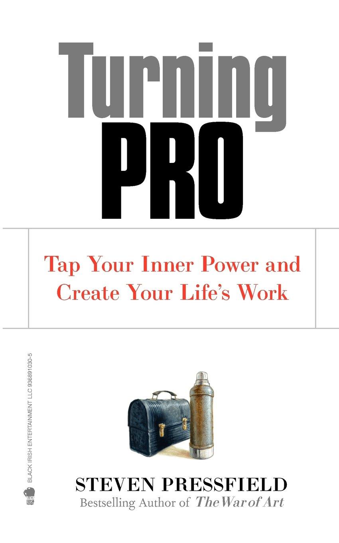 Turning Pro – Steven Pressfield