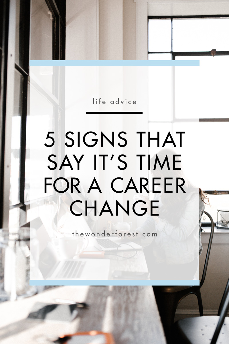 5 Signs That Say It's Time for a Career Change