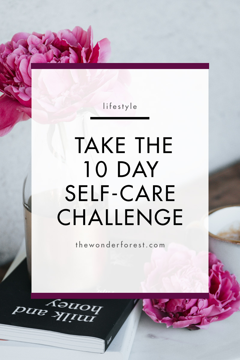 Take the 10 Day Self-Care Challenge