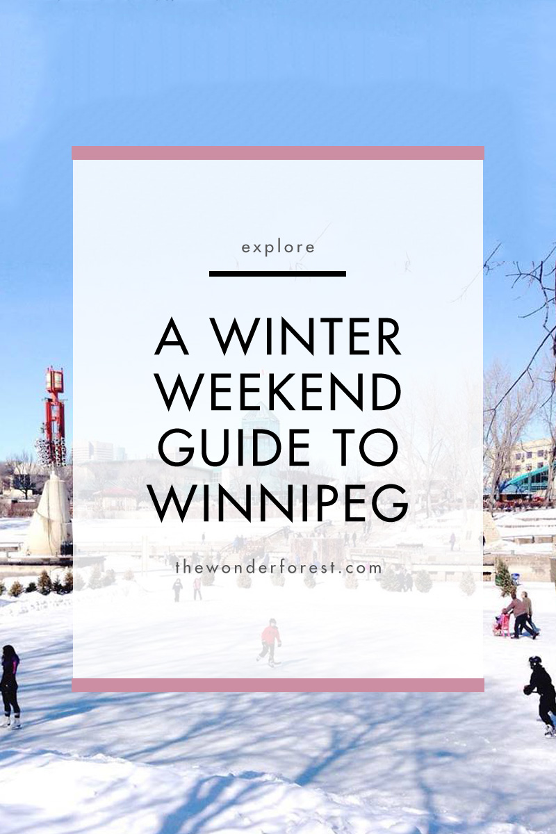 Winter Weekend in Winnipeg