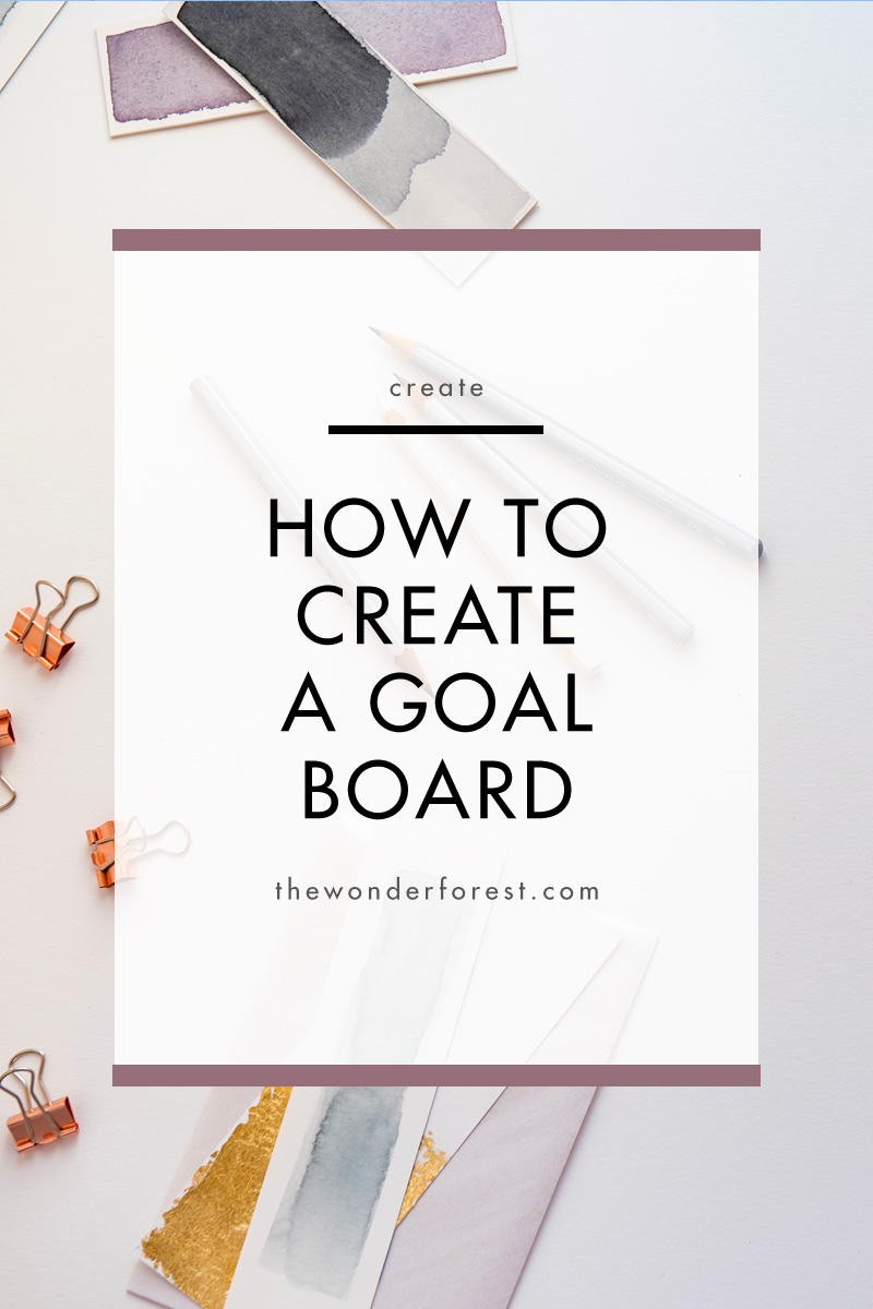 How to Create a Goal Board