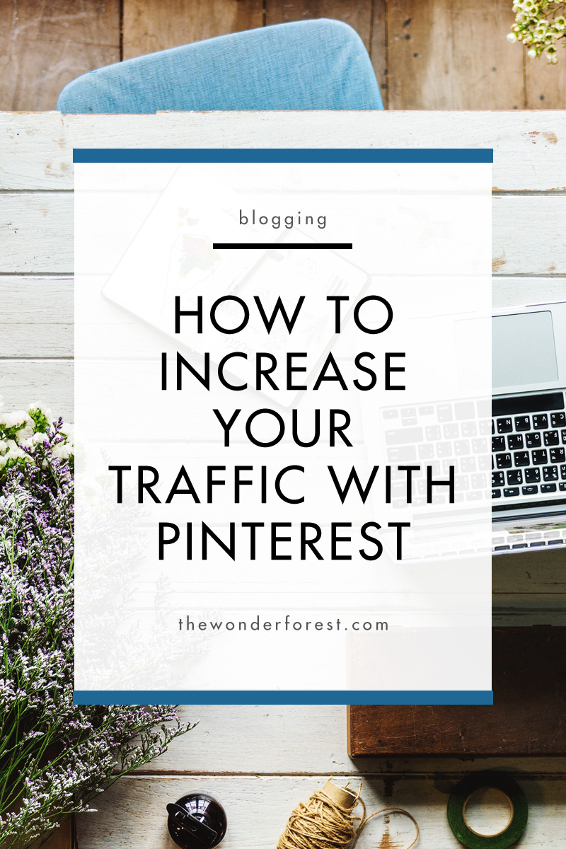 How to Start Increasing Your Traffic With Pinterest