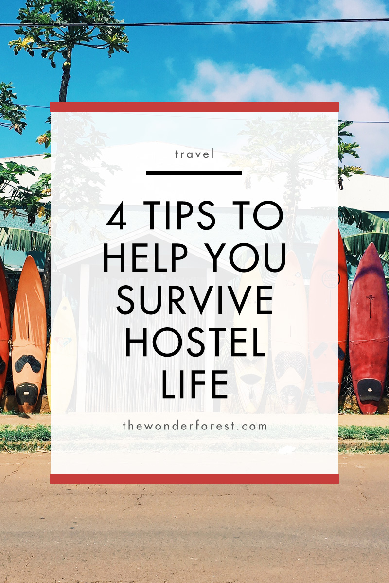 4 Tips to Help You Survive Hostel Life