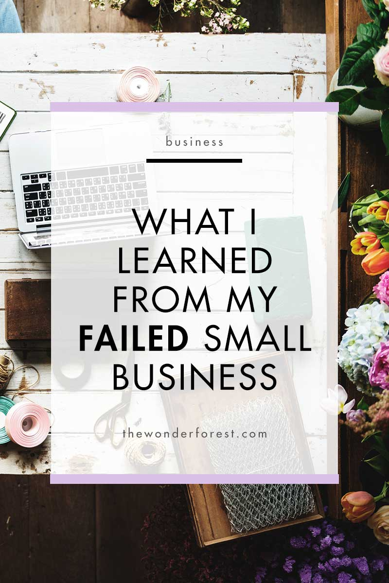 What I Learned from Having a Failed Small Business
